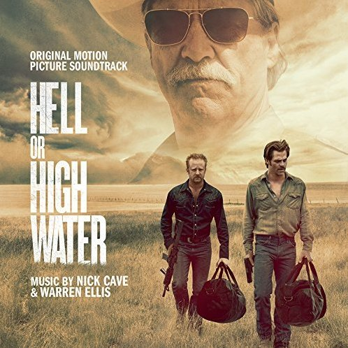 Hell Or High Water Original Soundtrack