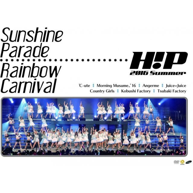 Hello! Project 2016 Summer - Sunshine Parade Rainbow Carnival