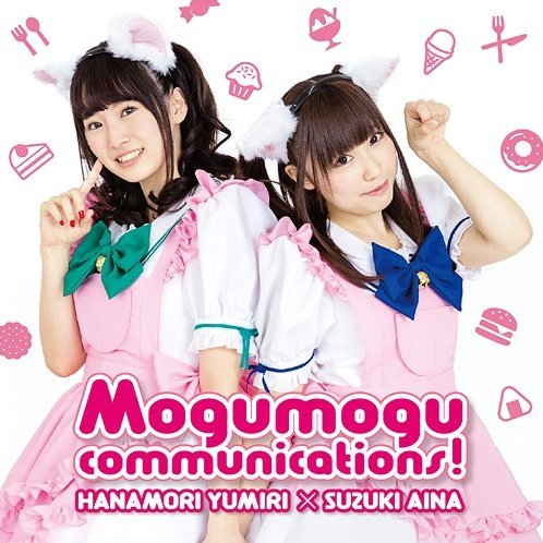 Yumiri To Aina No Mogumogu Communications Theme Song Cd Mogumogu Communications! / Oishii Jikan