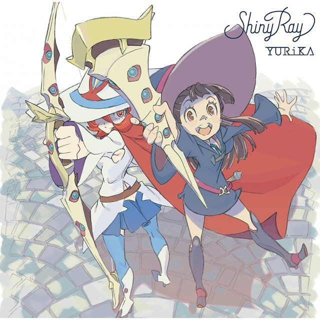 Shiny Ray (Little Witch Academia Intro Theme) [Anime Edition CD+DVD]