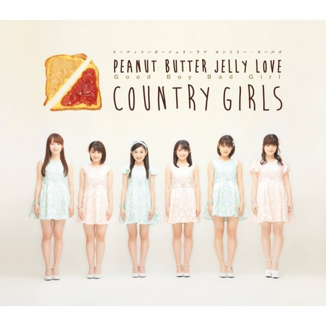 Good Boy Bad Girl / Peanuts Butter Jelly Love [Type B]