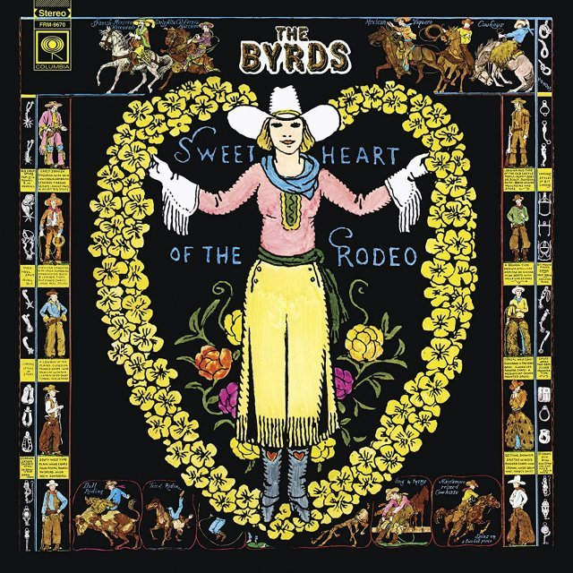 Sweetheart Of The Rodeo [Limited Edition]