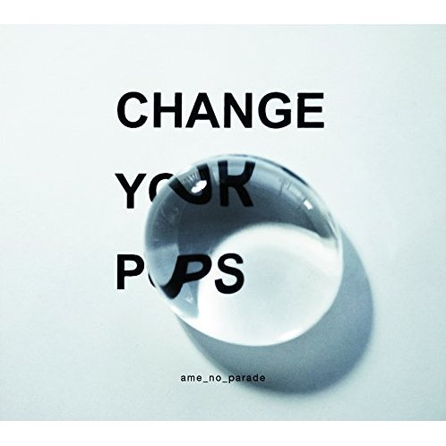Change Your Pops [CD+DVD Limited Edition]