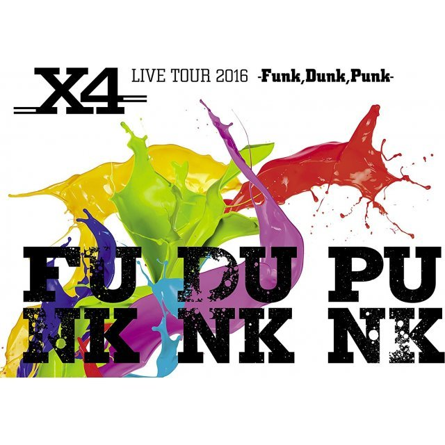 X4 Live Tour 2016 - Funk, Dunk, Punk