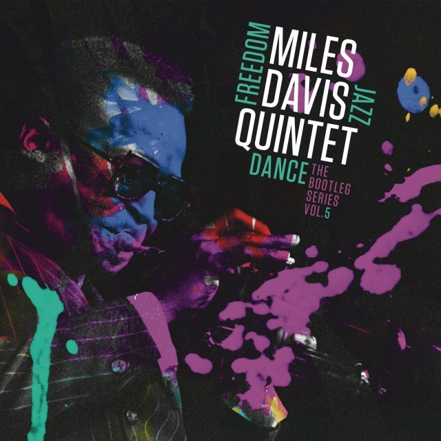 Miles Davis Quintet: Freedom Jazz Dance - The Bootleg Series, Vol. 5