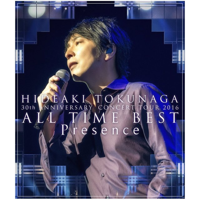 Hideaki Tokunaga 30th Anniversary Concert Tour 2016 All Time Best Presence