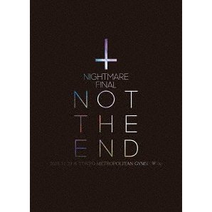 Nightmare Final Not The End 2016.11.23 At Tokyo Metropolitan Gymnasium [2Blu-ray+CD Limited Edition]