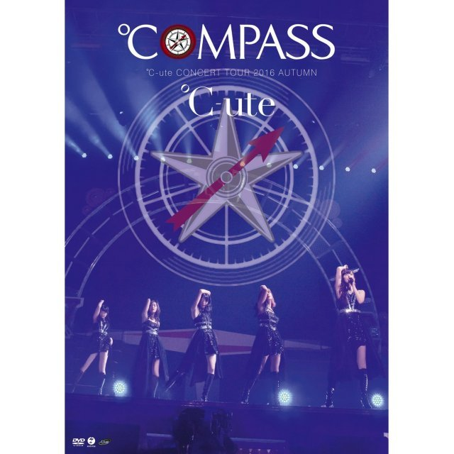 C-ute Concert Tour 2016 Autumn - Compass