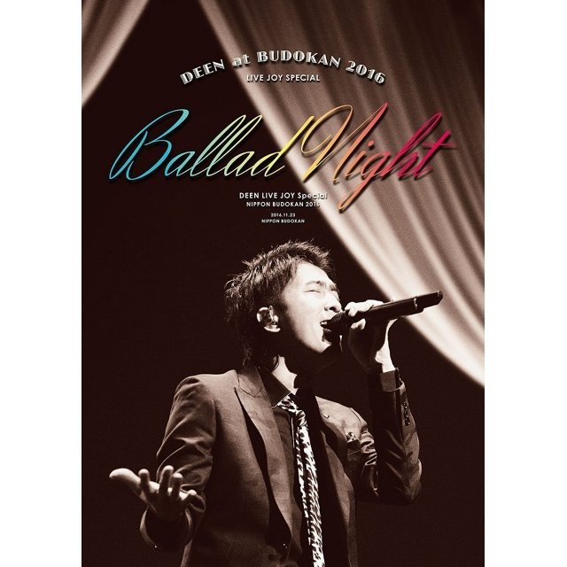 Deen At Budokan 2016 Live Joy Special - Ballad Night [Blu-ray+2CD Limited Edition]