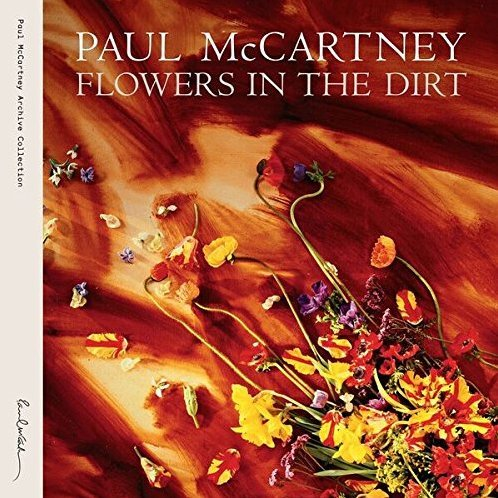 Flowers In The Dirt [Special Edition]