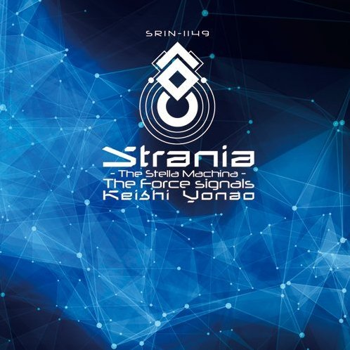 Strania: The Stella Machina The Force Signals