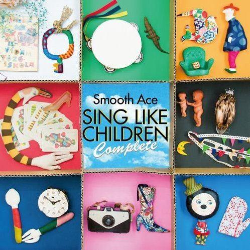 Sing Like Children Complete [Remaster]