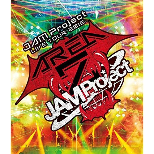 Jam Project Live Tour 2016 - Area Z - Live Bd