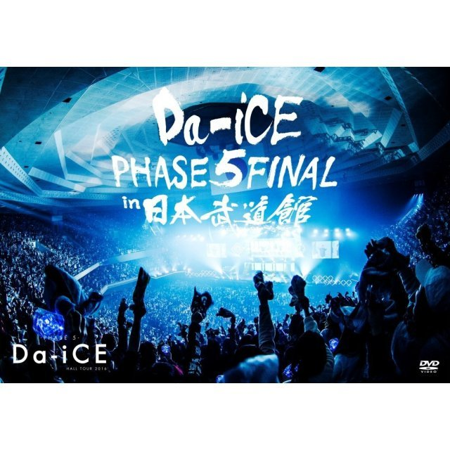 Da-Ice Hall Tour 2016 - Phase 5 - Final In Nippon Budokan