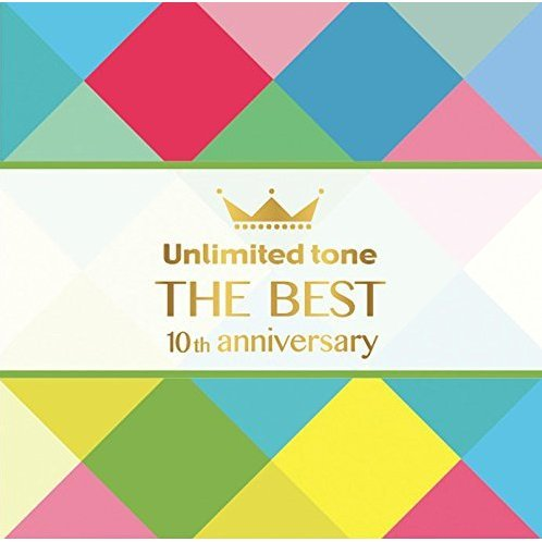 Unlimited Tone - The Best (10th Anniversary)