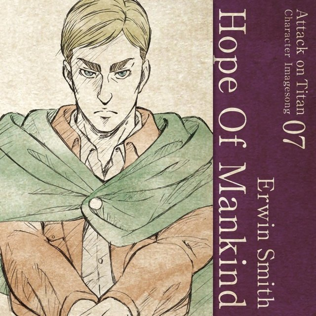 Attack On Titan Character Image Song Series Vol.07 - Hope Of Mankind