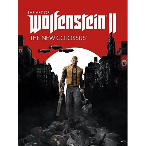 The Art Of Wolfenstein II: The New Colossus (Hardcover)