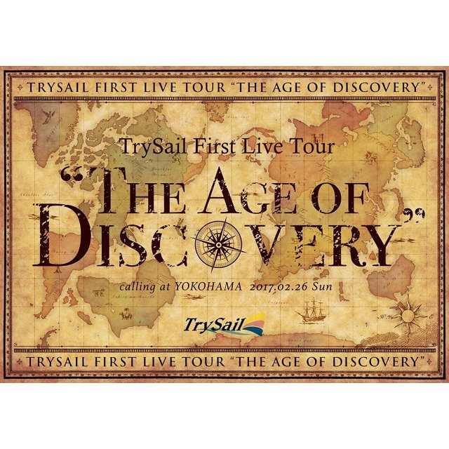 Trysail First Live Tour - The Age Of Discovery [Blu-ray+CD Limited Edition]