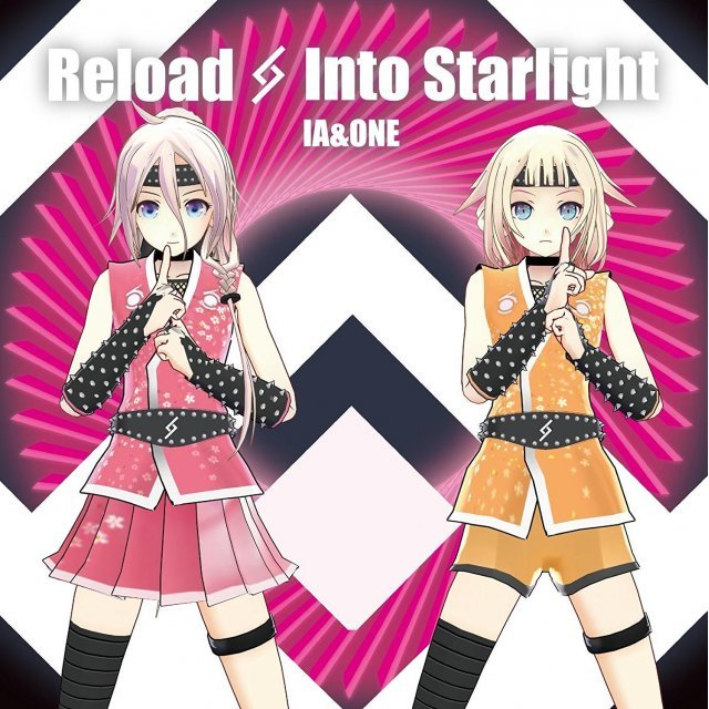 Reload & Into The Starlight