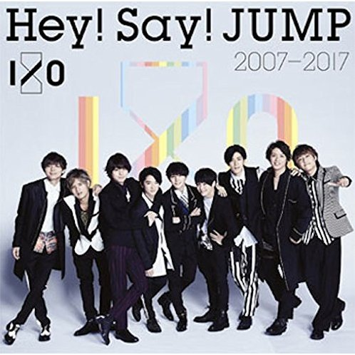Hey! Say! JUMP 2007-2017 I/O [2CD]