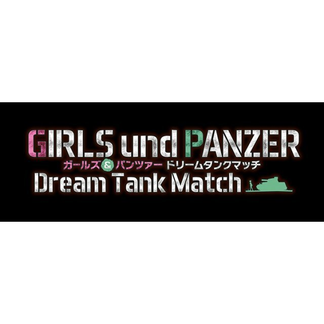 Girls & Panzer: Dream Tank Match