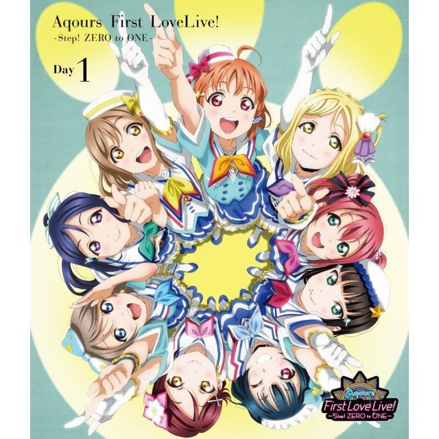 Love Live! Sunshine!! Aqours First Love Live! - Step! Zero To One - Day1