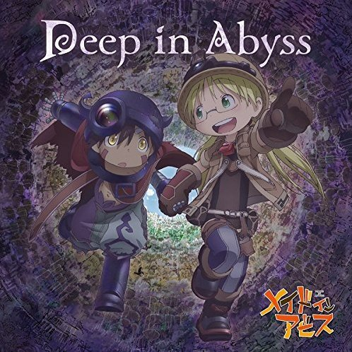 Made In Abyss (Intro Theme Deep In Abyss)