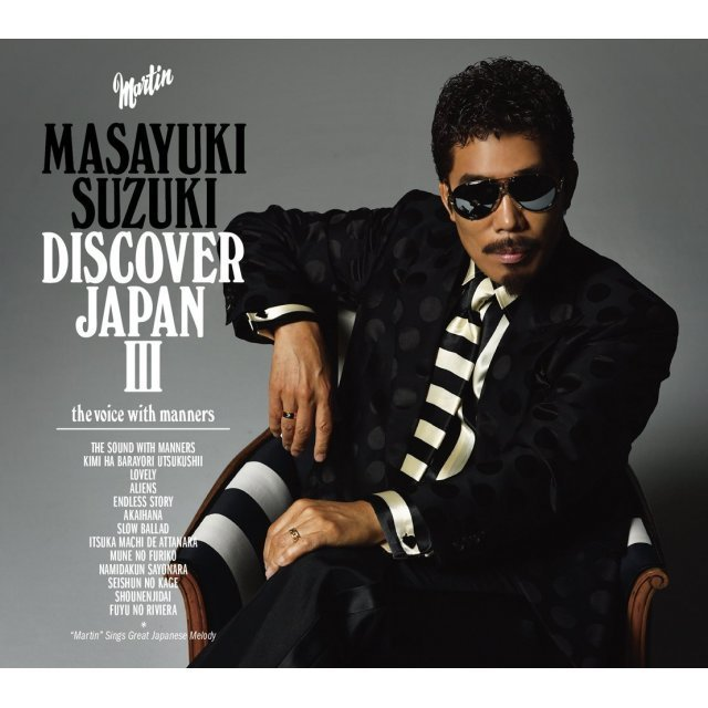 Masayuki Suzuki Discover Japan III - The Voice With Manners [Limited Edition]