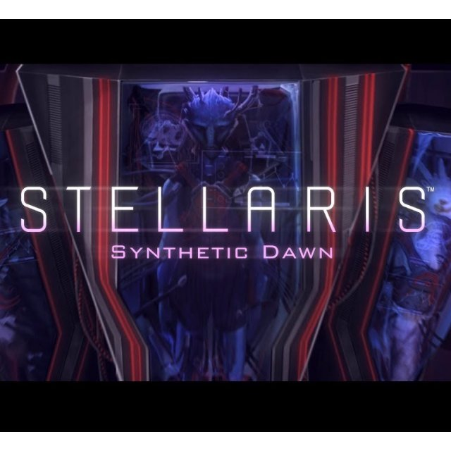 Stellaris: Synthetic Dawn [DLC] (Steam)