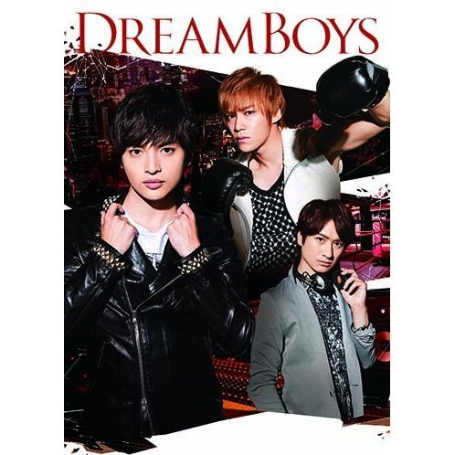 Dream Boys [DVD+CD Limited Edition]