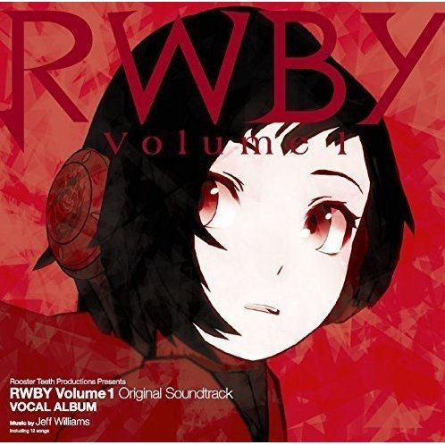 Rwby Volume 1 Original Soundtrack