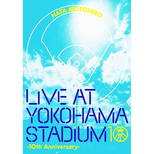Hata Motohiro Live At Yokohama Stadium - 10th Anniversary