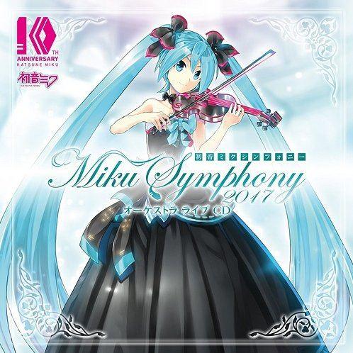 Hatsune Miku Symphony Miku Symphony 2017 Orchestra Live CD