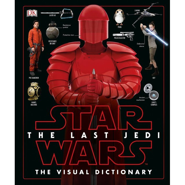 Star Wars: The Last Jedi: The Visual Dictionary (Hardcover)