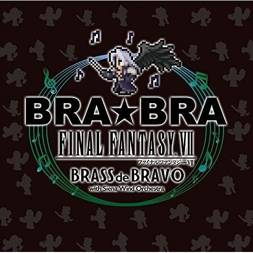 Bra Bra Final Fantasy VII Brass De Bravo With Siena Wind Orchestra