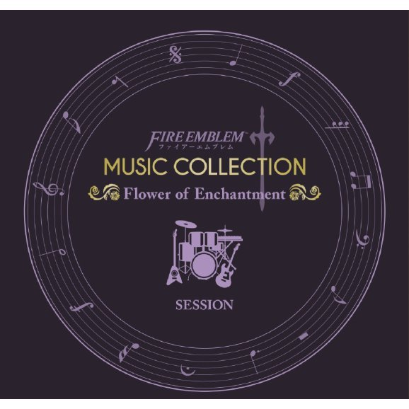 Fire Emblem Music Collection: Session - Flower of Enchantment