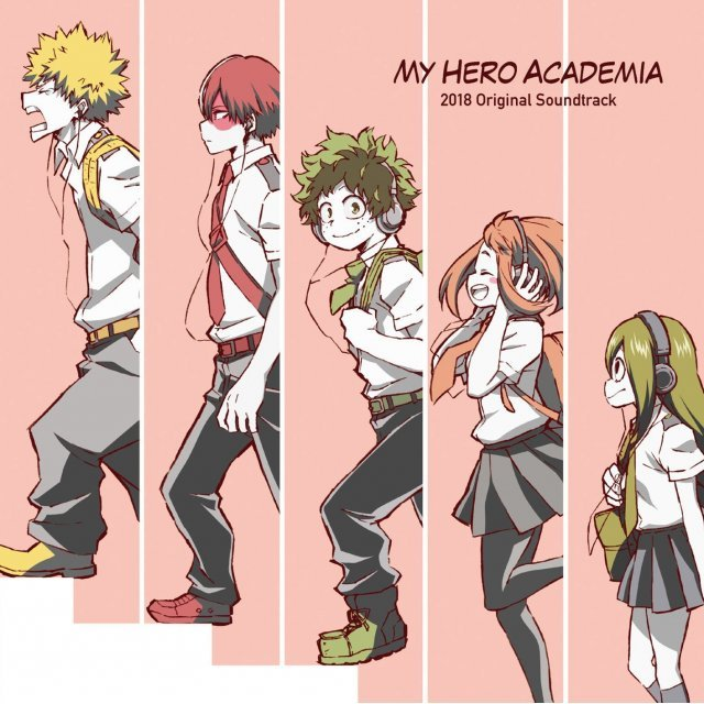 MY HERO ACADEMIA - 2018 ORIGINAL SOUNDTRACK
