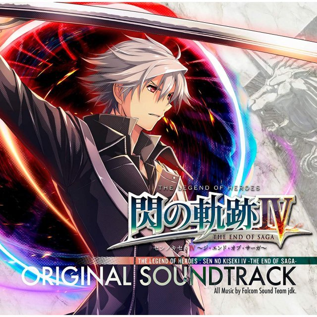 The Legend Of Heroes: Sen No Kiseki IV - The End Of Saga Original Soundtrack