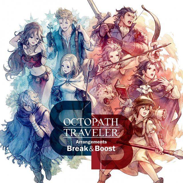 Octopath Traveler Arrangements - Break & Boost
