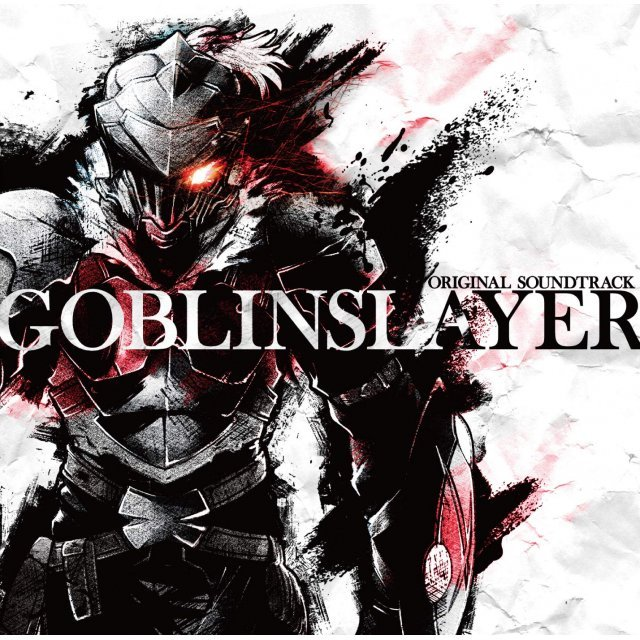 Goblin Slayer Original Soundtrack