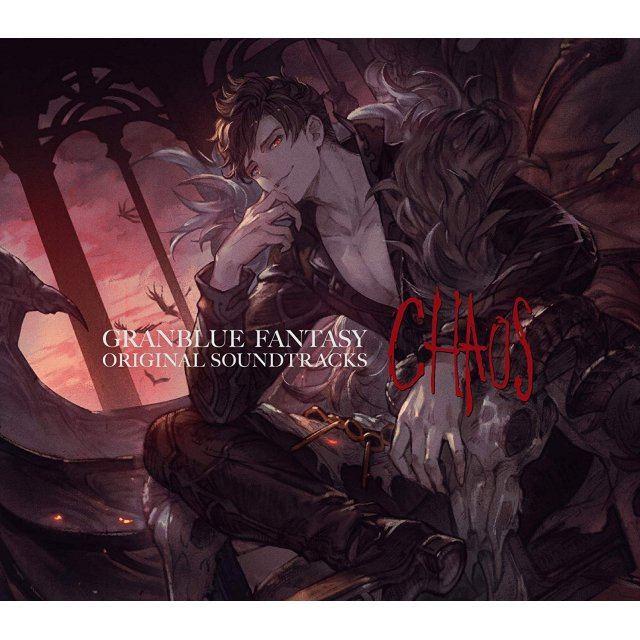 Granblue Fantasy Original Soundtracks - Chaos