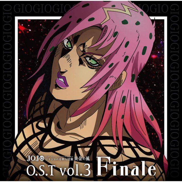 JoJo's Bizarre Adventure Golden Wind Ost Vol.3 Finale