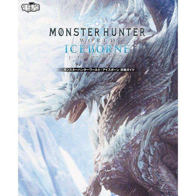Monster Hunter World: Iceborne Strategy Guide
