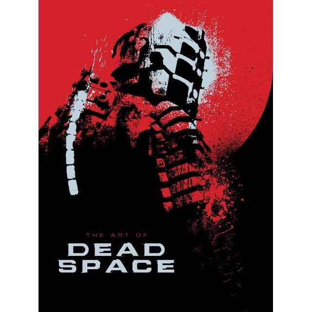 The Art Of Dead Space (Hardcover)