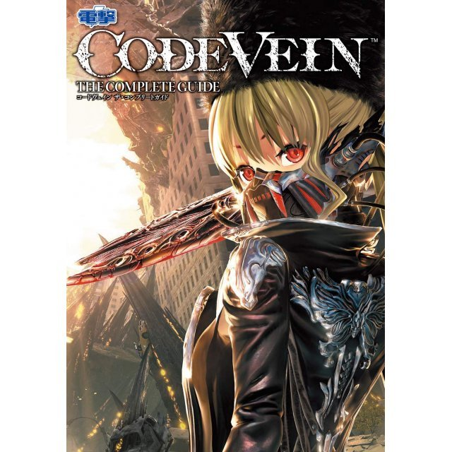 Code Vein The Complete Guide