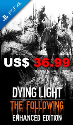 PlayStation 4 垂死之光 Dying Light: The Following - Enhanced Edition 美版