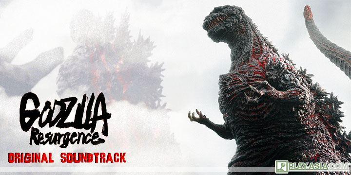 Godzilla Resurgence / Shin Godzilla - Ongaku Shu